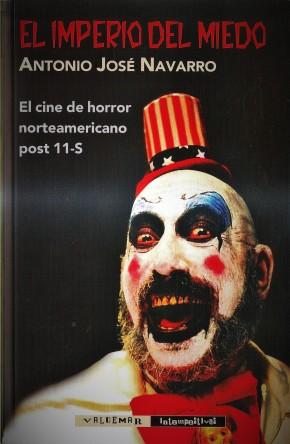 9/11: Shock & Horror. El Imperio del Miedo, de Antonio JoséNavarro