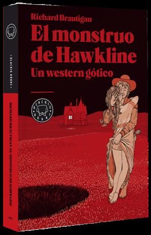 Richard Brautigan. El monstruo de Hawkline. Un western gótico.